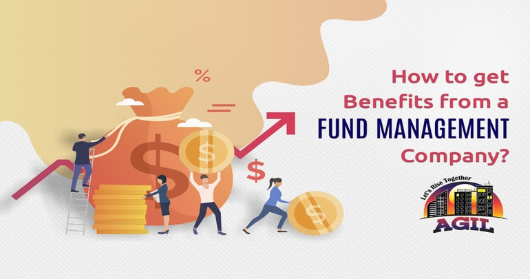 How to get benefits from a fund management company?
